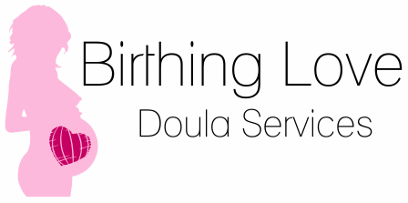 Birthing Love - Doula Services